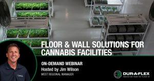 Floor & Wall Solutions for Cannabis Facilities